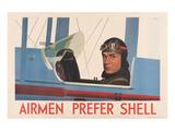 Airmen Prefer Shell Posters