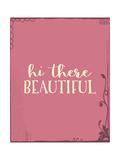Hi There Beautiful Plus Posters van Tara Moss