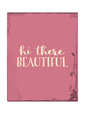 Hi There Beautiful Plus Stampe di Tara Moss