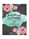 Anything Is Possible Poster di Jo Moulton