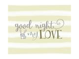 Good Night My Love Pôsters por Tara Moss