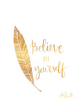 Believe in Yourself (sticker murale) Poster di Katie Doucette