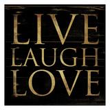 Live Laugh Love Square Poster por Jace Grey
