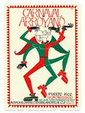 Carnaval Arroyano - Puerto Rico Posters af José Rosa