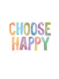 Choose Happy Pósters por Brett Wilson
