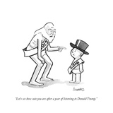 """Let's see how cute you are after a year of listening to Donald Trump."" - Cartoon Impressão giclée premium por Benjamin Schwartz"