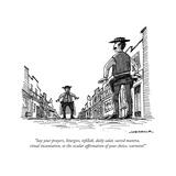 """""""Say your prayers, liturgies, tefillah, daily salat, sacred mantra, ritual..."""" - New Yorker Cartoon Reproduction giclée Premium par Joe Dator"""