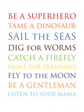 Be A Superhero Affiches par Amy Brinkman
