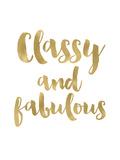 Classy Fabulous Gold White Affiches par Amy Brinkman