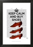 Keep Calm Buy Shoes Poster by  Fab Funky