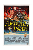 Away All Boats Giclée-tryk