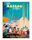 Fly to Nassau by Clipper - New Providence Island, The Bahamas - Pan American World Airways (PAA) Reproduction procédé giclée par M. Von Arenburg