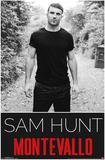 Sam Hunt- Montevallo Poster
