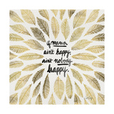 If Mama Aint Happy - Gold and Black – Coquillette Lámina giclée por Cat Coquillette