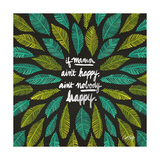 If Mama Aint Happy - Green and Black – Coquillette Lámina giclée por Cat Coquillette
