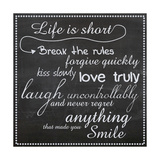 Life Is Short Chalk White Premium Giclee Print by Lauren Gibbons
