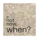 Not Now When Giclée-Premiumdruck von Lauren Gibbons
