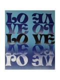 Love Love Love Giclee-trykk av  Abstract Graffiti