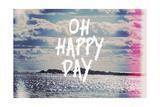 Oh Happy Day Giclée-Druck von  Vintage Skies