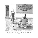 """Let's work on opening up that fourth chakra."" - New Yorker Cartoon Reproduction giclée Premium par Harry Bliss"