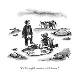 A cowboy speaks to another, as he fills his canteen in a puddle.  - New Yorker Cartoon Impressão giclée premium por Frank Cotham