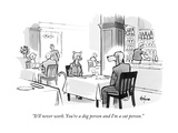 """It'll never work. You're a dog person and I'm a cat person."" - New Yorker Cartoon Premium Giclee Print by Kaamran Hafeez"