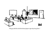 """The guy with the weird skin disease forgot to sign the privacy forms."" - New Yorker Cartoon Premium Giclee-trykk av Drew Dernavich"