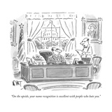 """""""On the upside, your name recognition is excellent with people who hate yo - New Yorker Cartoon Reproduction giclée Premium par Christopher Weyant"""