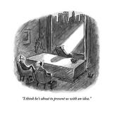 """""""I think he's about to present us with an idea."""" - New Yorker Cartoon Impressão giclée premium por Frank Cotham"""