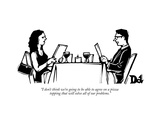 """I don't think we're going to be able to agree on a pizza topping that wil"" - New Yorker Cartoon Premium Giclee-trykk av Drew Dernavich"