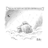 Then on the Eighth Day, God gets creator's block - New Yorker Cartoon Reproduction giclée Premium par Christopher Weyant