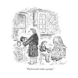 """The forecast for today is grumpy."" - New Yorker Cartoon Premium Giclee Print by Edward Koren"