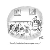 """""""Our chef specializes in atomic gastronomy.""""  - New Yorker Cartoon Reproduction giclée Premium par Christopher Weyant"""