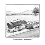 """Do you know why I pulled you over"" - New Yorker Cartoon Reproduction giclée Premium par Harry Bliss"