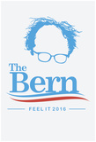 The Bern - Feel It (White) Posters