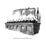 """Let justice be served. Pass it on."" - New Yorker Cartoon Reproduction giclée Premium par Robert Weber"