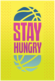 Stay Hungry (Lime) Pósters
