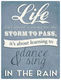 Dance in the Rain Blechschild