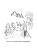 """Here you are—two house Martinis, humanely poured!"" - New Yorker Cartoon Premium Giclee Print by Edward Koren"