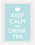 Keep Calm & Drink Tea Sammlerdruck