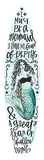 I Must Be A Mermaid Surfboard Plaque Wood Sign