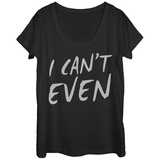 Womens: Can't Even Scoop Neck T-shirts