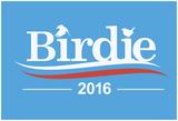Birdie Sanders (Baby Blue) Poster