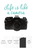 Life Is Like A Camera Posters