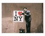 I Love NY Kunstdrucke von  Banksy