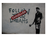 Follow your dreams Poster van  Banksy