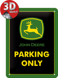 John Deere Parking Only Tin Sign