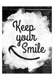Keep Your Smile Stampe di Jace Grey