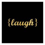 Laugh Láminas por Kimberly Allen