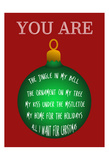 You Are My Christmas Everything Prints by Sheldon Lewis